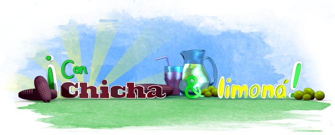 Con Chicha y Limona